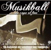 """Musikball - """"da capo al fine"""" - Ein Ballabend mit Galadinner"""