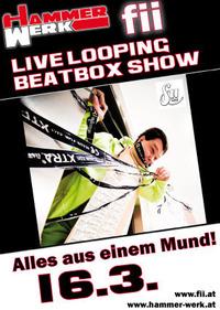 Fii Live Looping Beatbox-Show im Hammerwerk