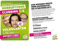 Korruptionsclubbing, Vol. 2. Jetzt noch dreister!@Volksgarten Banane