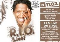 R.I.O. live