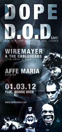 Dope D.O.D. Live!@Fluc / Fluc Wanne