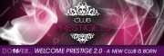 Welcome Prestige 2.0 - a new club is born