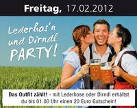 Lederhos'n und Dirndl Party!