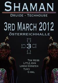 Shaman Druide - Techhouse@Österreichhallen