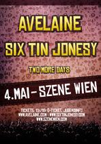 Avelaine / Six Tin Jonesy @((szene)) Wien