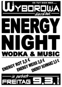 Energy night@Wyborowa