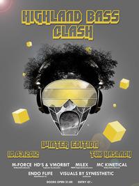 Highland Bass Clash@Tourismus- und Kulturzentrum Haslach