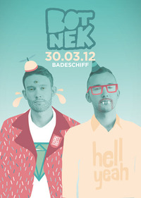Hell Yeah, Botnek is coming!@Badeschiff