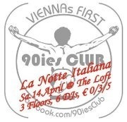 90ies Club - La Notte Italiana