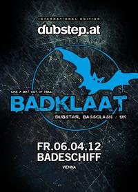 dubstep.at presents Badklaat (UK)@Badeschiff