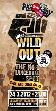 Wild Out 29 - Rock And Come On Ya@Ungarviertelzentrum