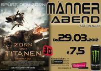 Männerabend: Zorn der Titanen 3D@Hollywood Megaplex