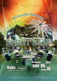 Spirit Base Festival 2012 - 10 Years Anniversary