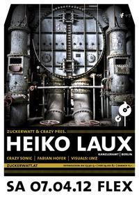 Zuckerwatt & Crazy mit Heiko Laux@Flex