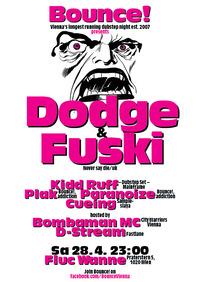 Bounce! pres. Dodge & Fuski (never Say Die/ UK)