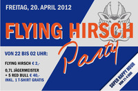 Flying Hirsch Party@Discothek Evebar
