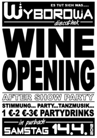 Wine Opening - 1-2-3 Party inklusive!!!