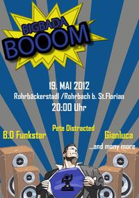Big Bada Booom - your electronic way to party!@Rohrbäckerstad
