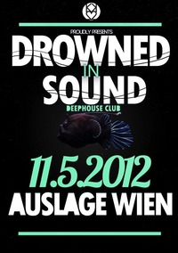 Drowned In Sound [1]@Club Auslage