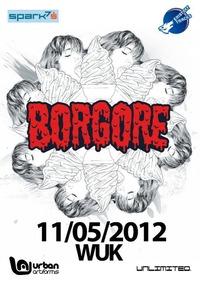 Beatthroat Vol Sex // First Anniversary Rave w/ Borgore@WUK
