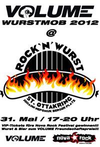 Volume präsentiert das Nova Rock Festival 2012 - Wurstmob & offizielle Kick Off Party