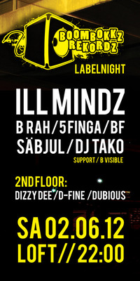 ILL Mindz - Boombokkz Labelnight@The Loft