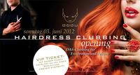 Hairdress Clubbing@Club Babu - the club with style