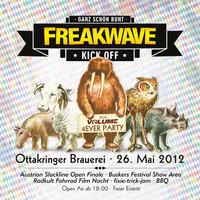 Freakwave Kick-off + Volume 4ever Party@Ottakringer Brauerei