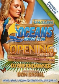 Grand Opening @ Oceans House Club@Ilzer Tenne