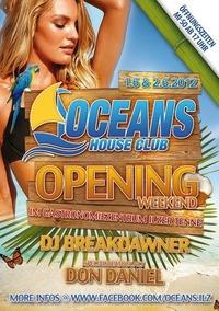 Grand Opening @ Oceans House Club@Ilzer Tenne