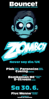 Bounce! pres. Zomboy (never Say Die/ Uk)@Fluc_Wanne