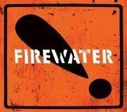 Firewater@((szene)) Wien