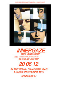 Everybody´s Darling: Innergaze(100% Silk/Cititrax/USA) Live