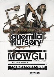 Guerrilla Nursery präsentiert: Mowgli (Defected Records, London)@Conrad Sohm