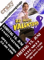 Sonderöffnungstage - DJ Matty Valentino@Crazy