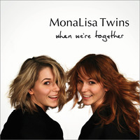 MonaLisa Twins - Backbeat, Drive & Rock 'n' Roll