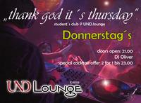 thank god it´s thursday@Und Lounge