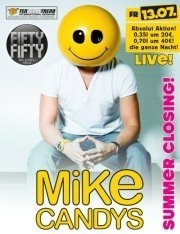 Summer Closing mit Mike Candys LIVE!