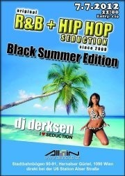 Original R&B + Hip Hop Seduction since 2009 | Black Summer Edition@All iN