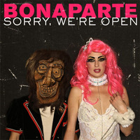 Sorry, we're open - Tour - Bonaparte@Helmut-List-Halle