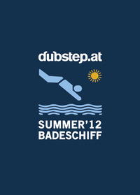 Dubstep.at Summer Sessions Part 1@Badeschiff