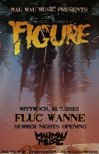 Figure [US] by Mau Mau Music | Summer Nights@Fluc / Fluc Wanne