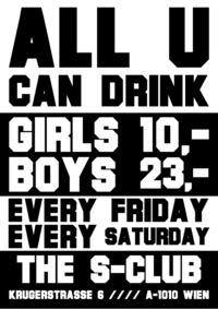 All u can Drink - Unlimited.