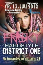 D1str1ct One pres. Frisky