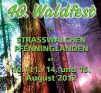 40. Waldfest der Landjugend Straßwalchen -  1. Tag@Waldfestgelände Pfenninglanden