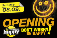 Opening - Don´t worry - be happy