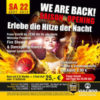 Vulcano Opening We are Back!