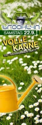 Volle Kanne - Die Giesskannenparty@Brooklyn