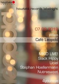 Houztekk Label Night@Café Leopold