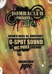 Bombaclub pres. G-Spot Sound & MC Phile@P.P.C.